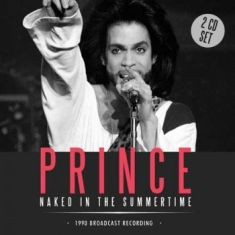Prince - Naked In The Summ 2 Cd (Fm Radio Br
