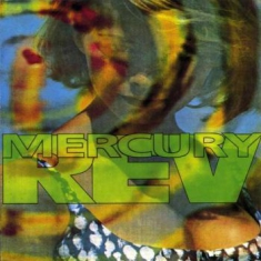 Mercury Rev - Yerself Is Steam