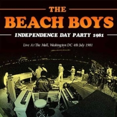 Beach Boys - Independence Day Party 1981 (Live F