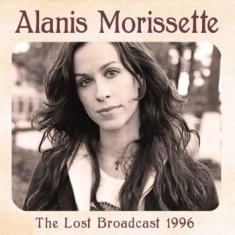 Alanis Morissette - Lost Broadcast The (Live Fm Broadca