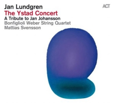 Lundgren, Jan / Svensson, Mattias / - The Ystad Concert - A Tribute To Ja