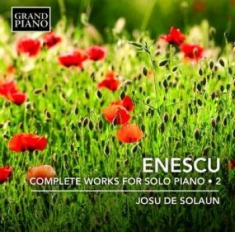 Enescu, George - Complete Works For Solo Piano, Vol.