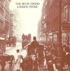 Bevis Frond - London Stone