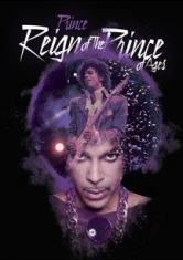 Prince - Reign Of The Prince Of Ages