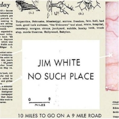 White Jim - No Such Place (Inkl.Cd)