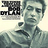 Dylan Bob - The Times They Are A Changin'