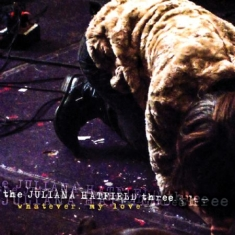 Juliana Hatfield Three - Whatever, My Love (Lp + Download)