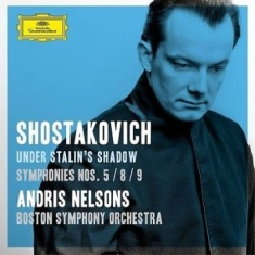 Sjostakovitj - Under Stalin's Shadow - Symf 5,8,9