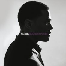 Maxwell - Blacksummers'night (2009)