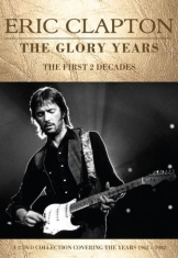 Eric Clapton - Glory Years The (2 Dvd Set Document