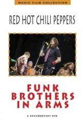 Red Hot Chilli Peppers - Funk Brothers In Arms (Dvd Documena