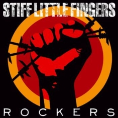 Stiff Little Fingers - Rockers (Cd + Dvd)