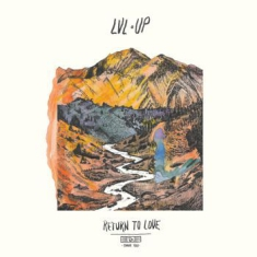 Lvl Up - Return To Love (Loser Edition)