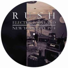 Rush - Electric Ladyland 1974 (Picdisc)
