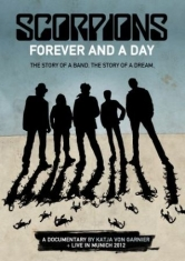 Scorpions - Forever And A Day: Documentary + Li