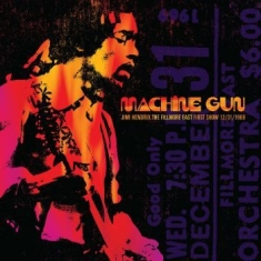 Hendrix Jimi - Machine Gun Jimi Hendrix The Fillmo