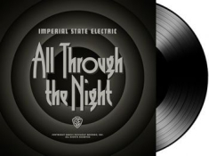 Imperial State Electric - All Through The Night - Lp + Downlo
