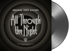 Imperial State Electric - All Through The Night - Grey + Down