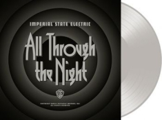 Imperial State Electric - All Through The Night - Transparent
