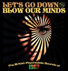 Blandade Artister - Let's Go Down And Blow Our Minds