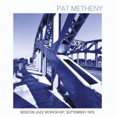 Pat Metheny - Boston Jazz Workshop 1976