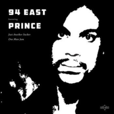 Prince & 94 East - Just Another Sucker