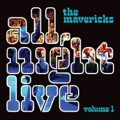 Mavericks - All Night Live