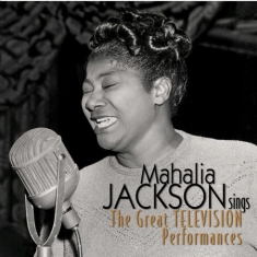 Mahalia Jackson - Great Television Performances