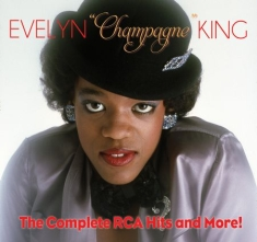 King Evelyn Champagne - Complete Rca Hits And More