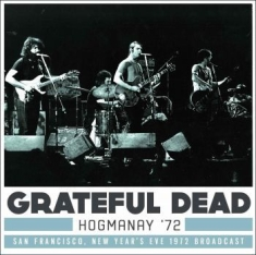 Grateful Dead - Hogmanay Live 1972 (3 Cd)