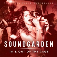 Soundgarden - In & Out Of The Cage  (Fm Radio Bro