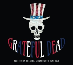 Grateful Dead - Auditorium, Chiccago 29/6 1976