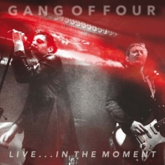 Gang Of Four - Live..In The Moment (Cd+Dvd)