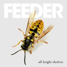 Feeder - All Bright Electric (Deluxe Cd)