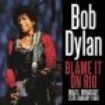 Dylan Bob - Blame It On Rio (Live 1990)