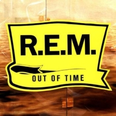 Rem - Out Of Time (25Th Anniversary)