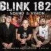 Blink 182 - Sound And Vision (Dvd + Cd Document