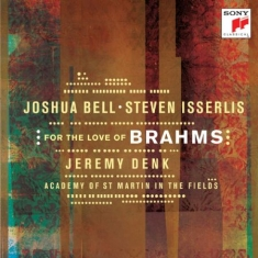 Bell Joshua - For The Love Of Brahms