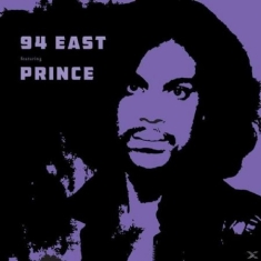 Prince - 94 East Feat. Prince