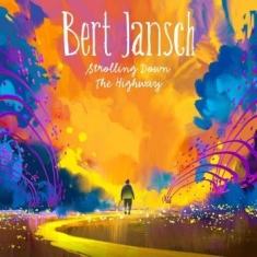 Bert Jansch - Strolling Down The Highway (Cd+Dvd)