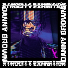 Danny Brown - Atrocity Exhibition (Digi)
