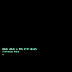 Cave Nick & The Bad Seeds - Skeleton Tree