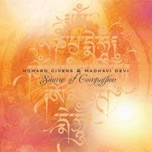 Givens Howard & Madhavi Devi - Source Of Compassion