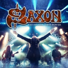 Saxon - Let Me Feel Your Power (Cd/Dvd-A)