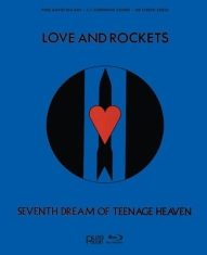 Love & Rockets - Seventh Dream Of Teenage Heaven
