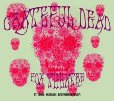Grateful Dead - Fox Theatre,St.Louis Dec.1971