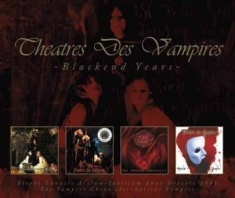 Theatres Des Vampires - Blackened Years (4Cd)
