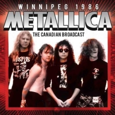 Metallica - Winnipeg (Live Broadcasts) 1986