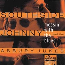 Southside Johnny & The Asbury Jukes - Messin With The Blues