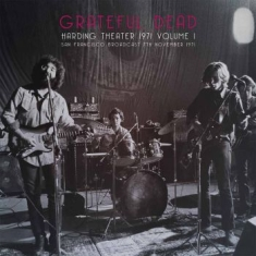 Grateful Dead - Harding Theater 1971 Vol. 1